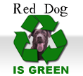 Red Dog is Green.
